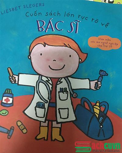Cuốn sách lớn rực rỡ về bác sĩ - sách thiếu nhi