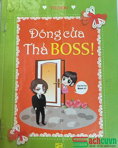 Truyện ngắn ngôn tình Đóng cửa thả boss